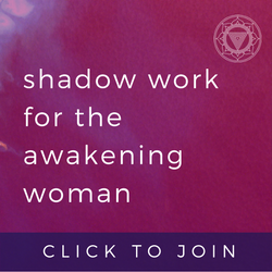 Shadow Work for the Awakening Woman