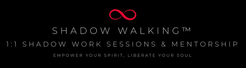 Shadow Walking 1:1 Shadow Work Sessions & Mentorship
