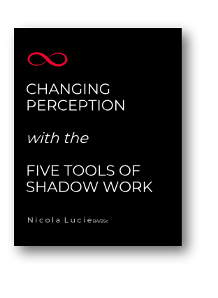 Changing Perception - Five Tools of Shadow Work